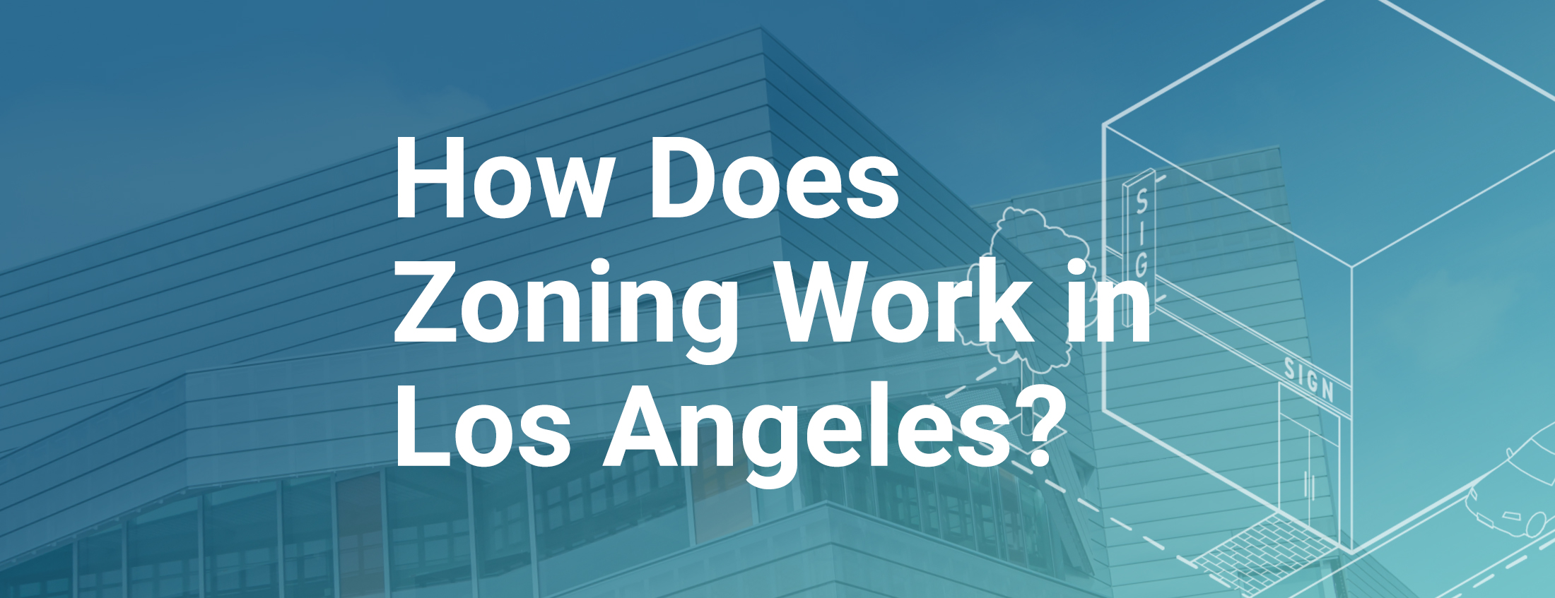 Zoning in Los Angeles