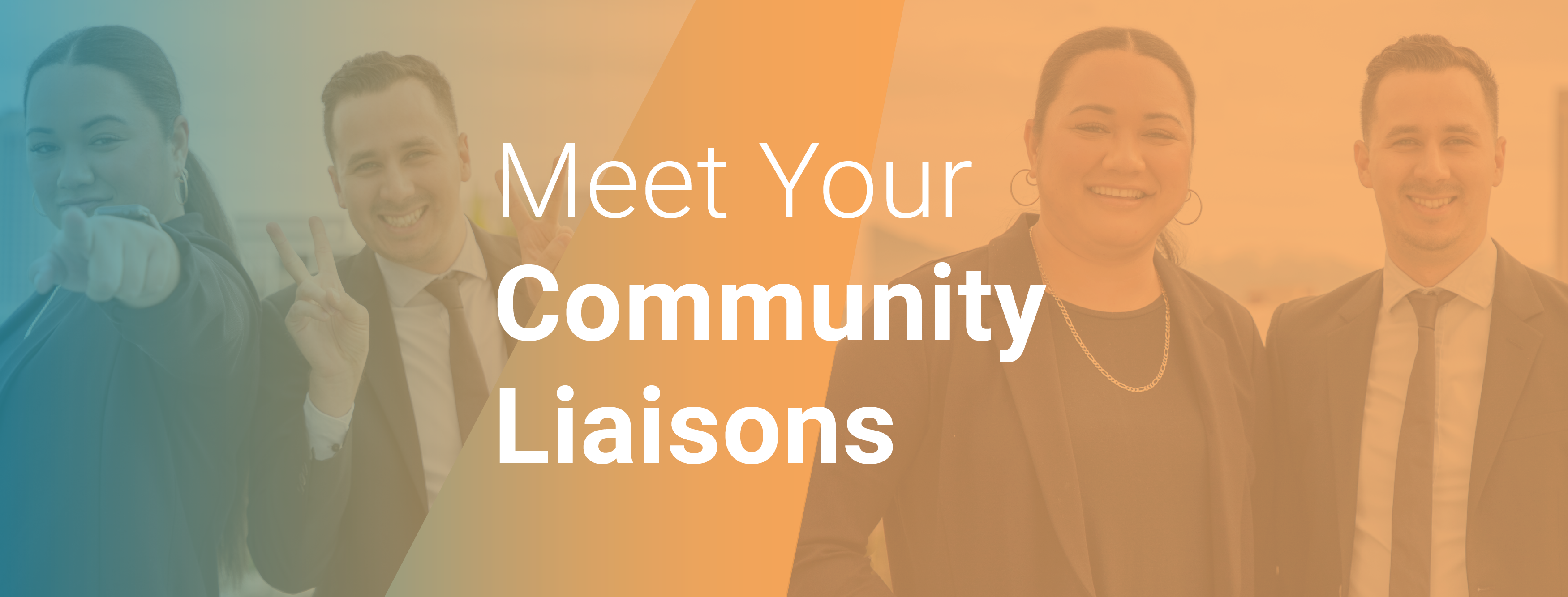 Meet Your Community Liaisons