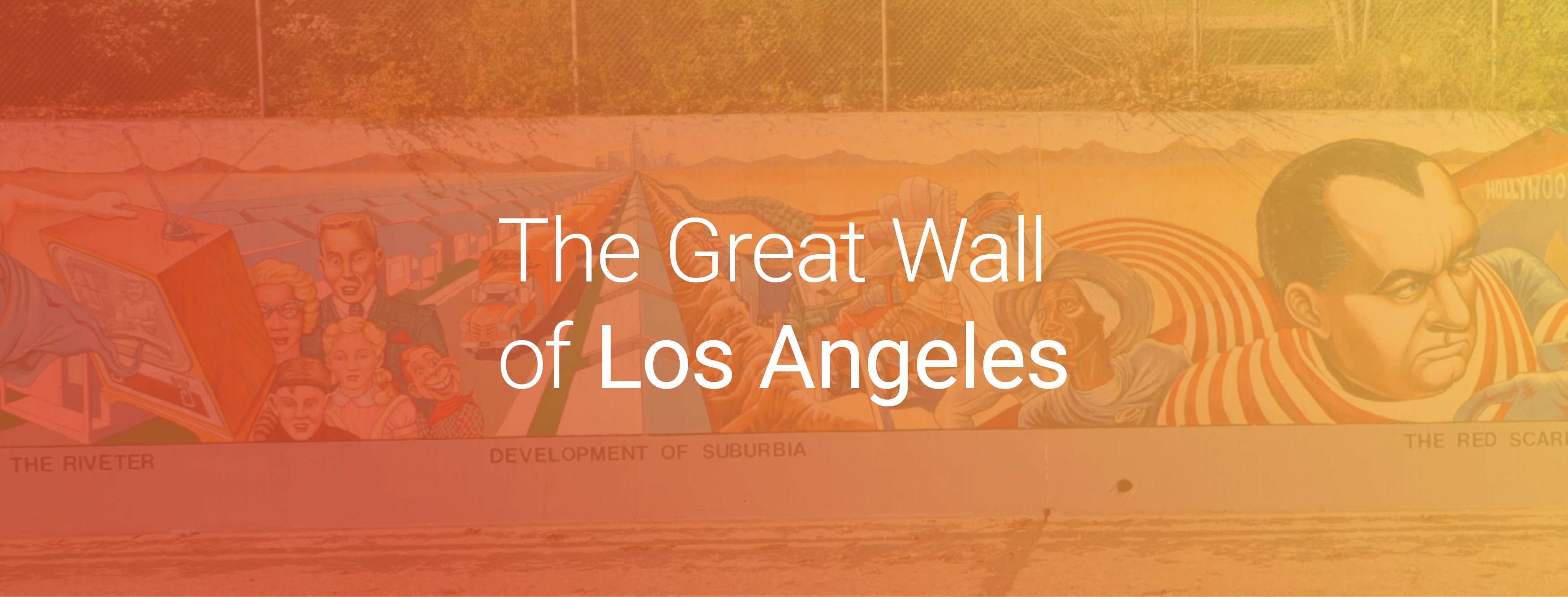 The Great Wall of Los Angeles Cover