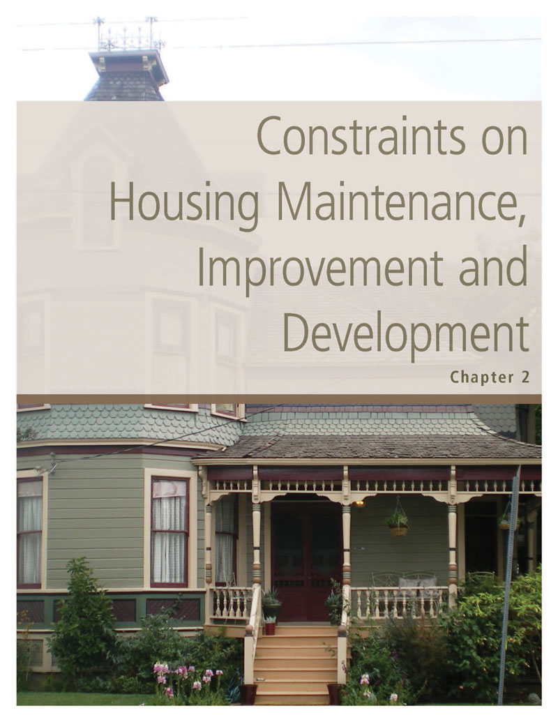 Chapter 2. Constraints on Housing Maintenance, Improvement, and Development