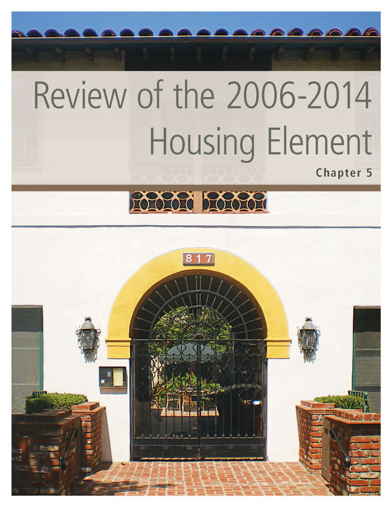Chapter 5. Review of the 2006-2014 Housing Element