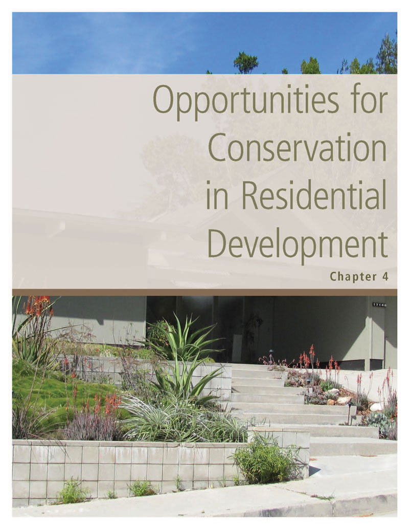 Chapter 4. Opportunities for Conservation in Residential Development