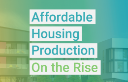 Affordable Housing Production On the Rise