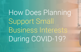 How Does Planning Support Small Business Interests During COVID-19?